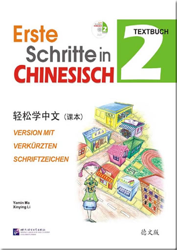 Easy Steps to Chinese (German Edition) vol.2 - Textbook (+ 1 CD)<br>ISBN: 978-7-5619-2398-6, 9787561923986